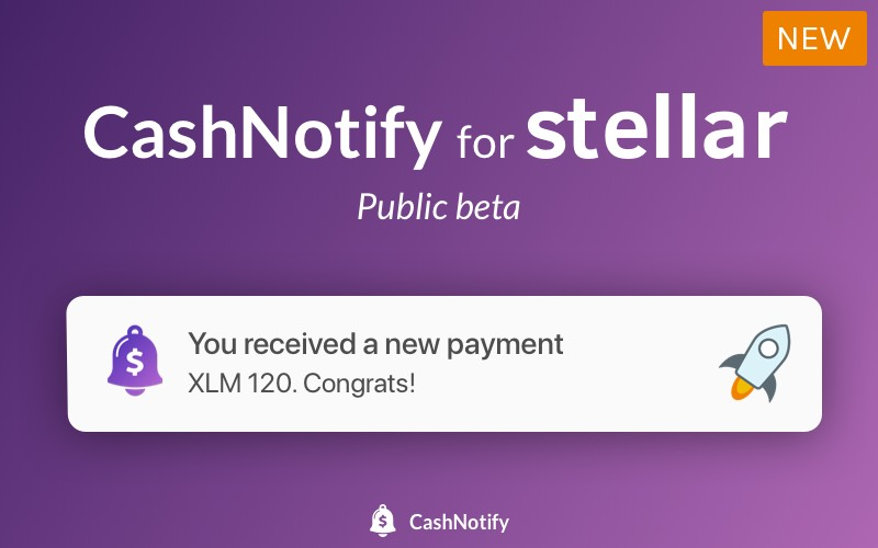 CashNotify for Stellar